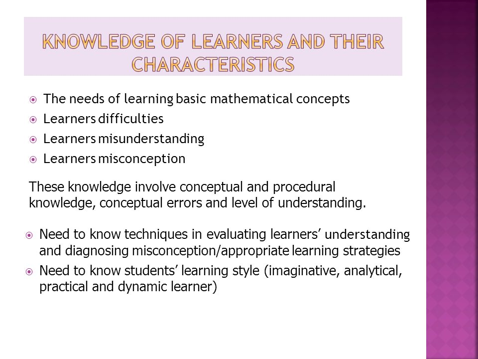 Knowledge of learners and their characteristics