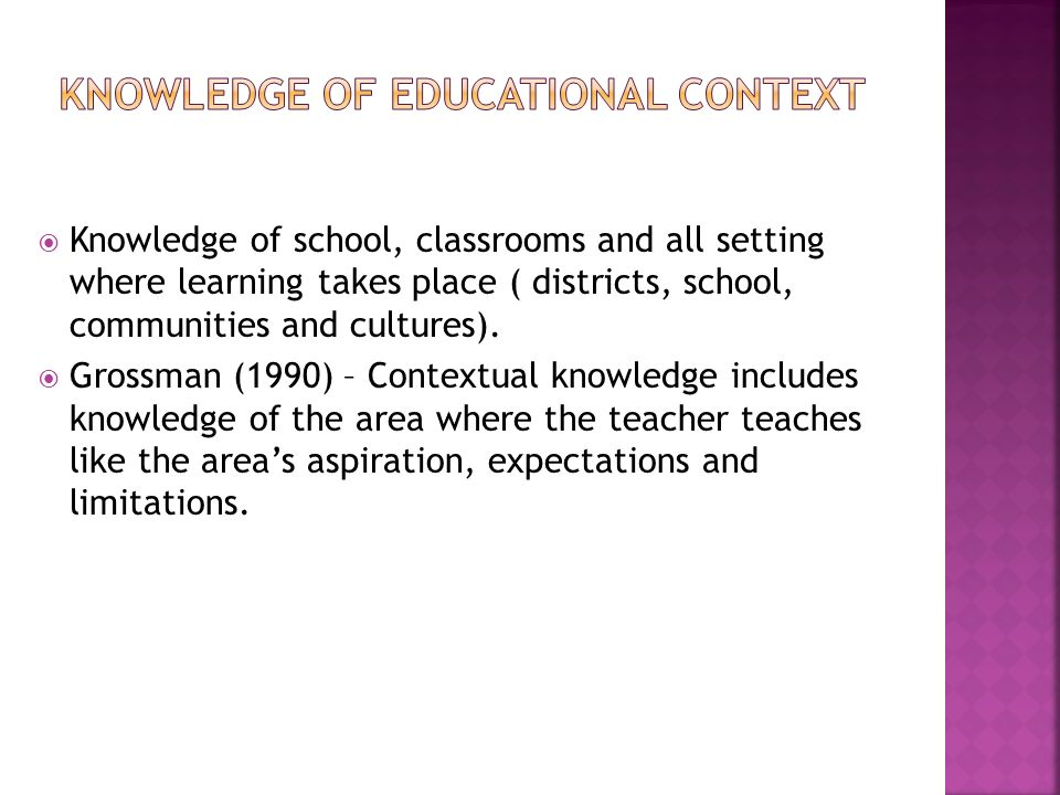 Knowledge of Educational Context