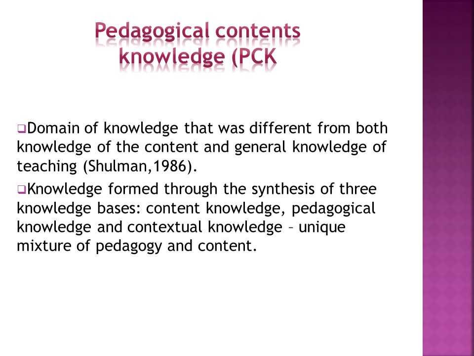 Pedagogical contents knowledge (PCK