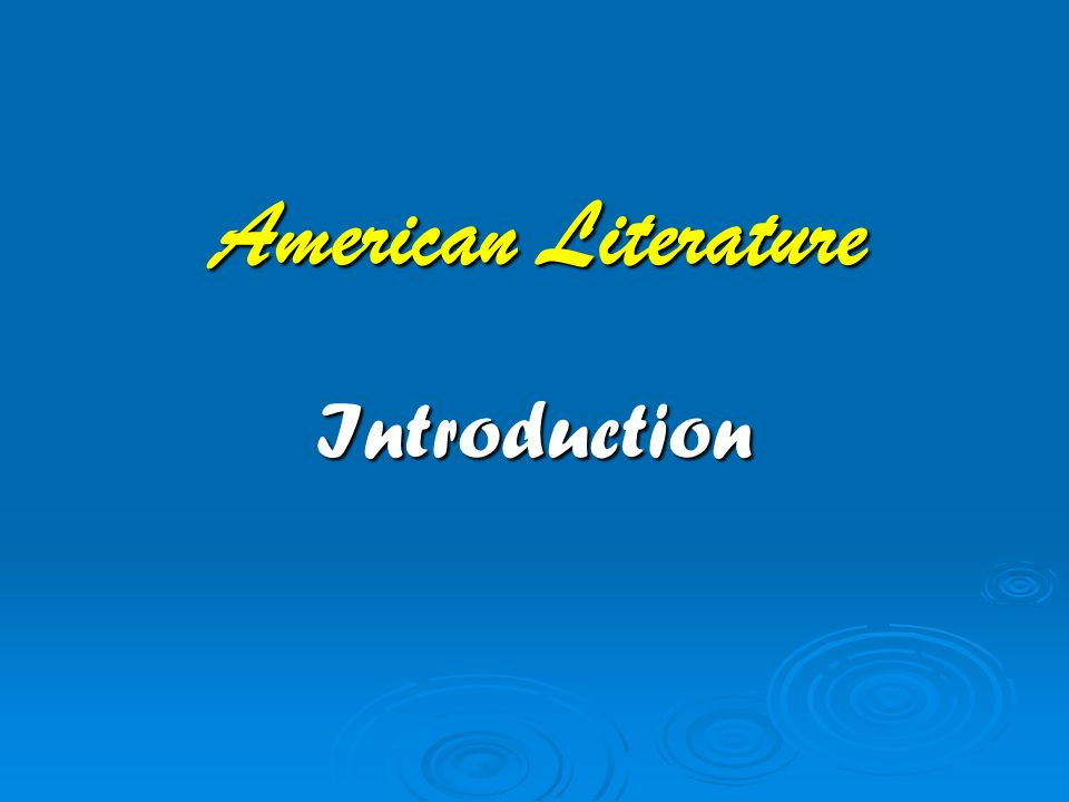 American Literature Introduction