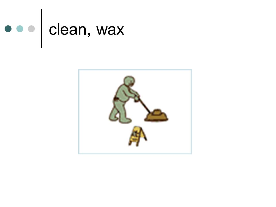 clean, wax