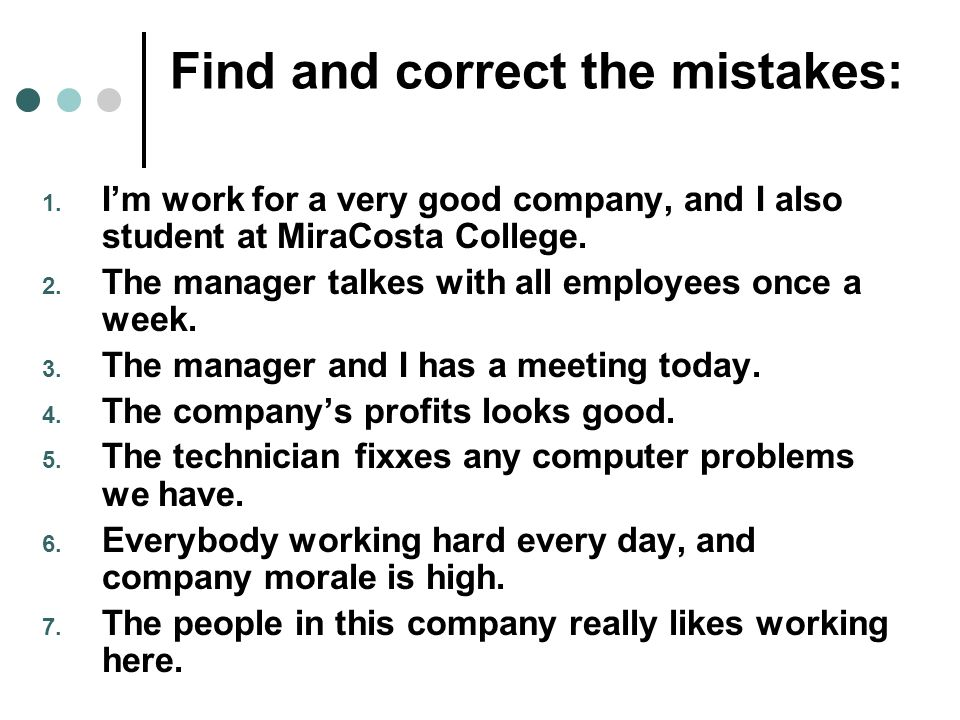 Find and correct the mistakes: