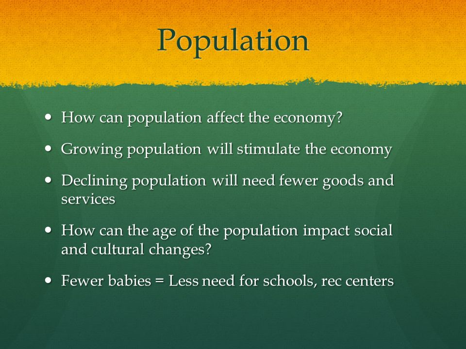 Population How can population affect the economy