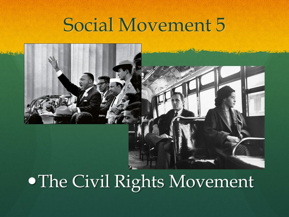 Social Movement 5 The Civil Rights Movement