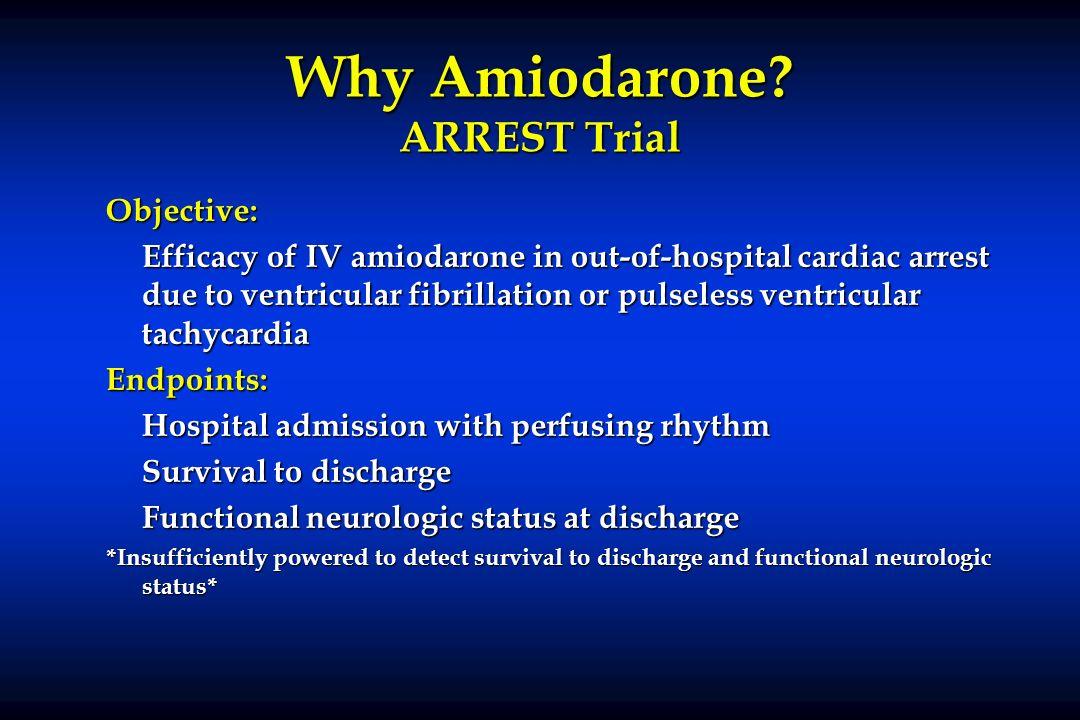 Why Amiodarone ARREST Trial