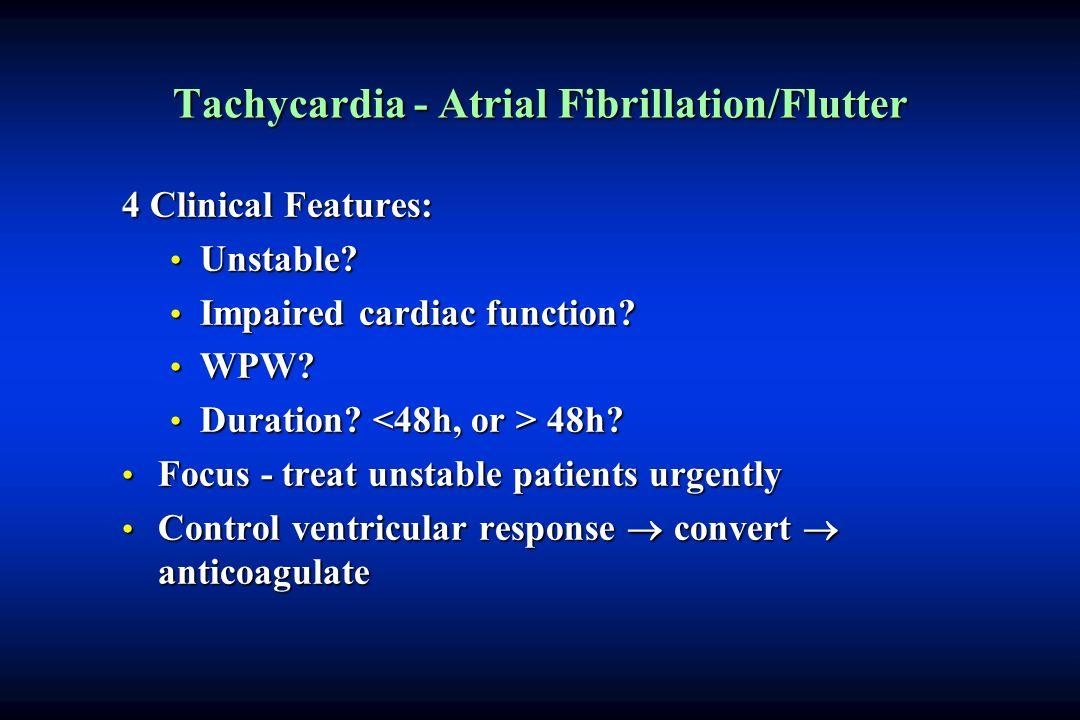 Tachycardia - Atrial Fibrillation/Flutter