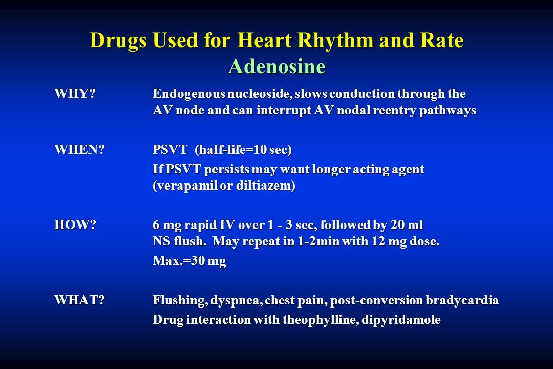 Drugs Used for Heart Rhythm and Rate Adenosine