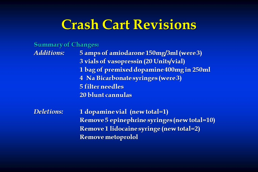Crash Cart Revisions Summary of Changes: