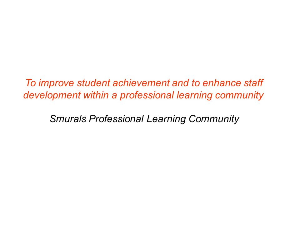 Smurals Professional Learning Community