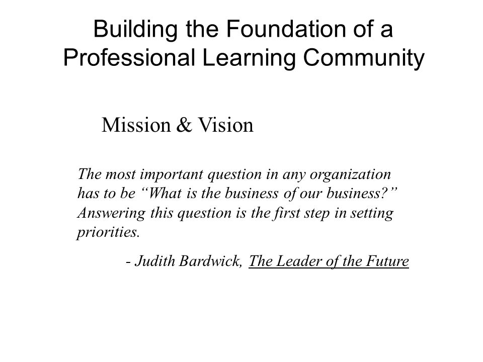 Building the Foundation of a Professional Learning Community