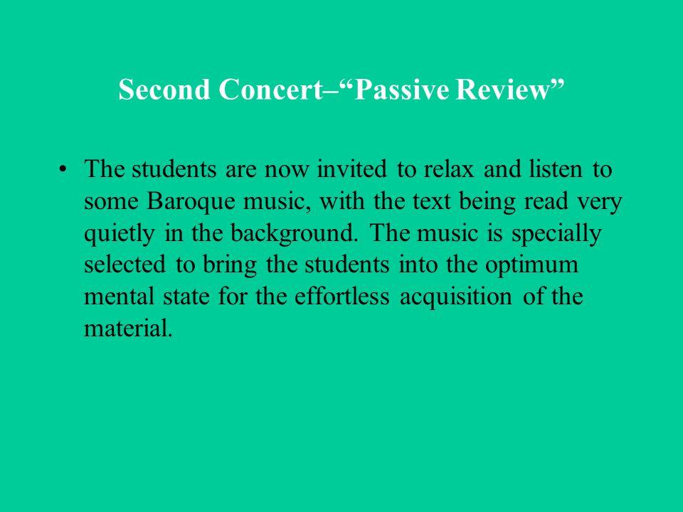 Second Concert– Passive Review