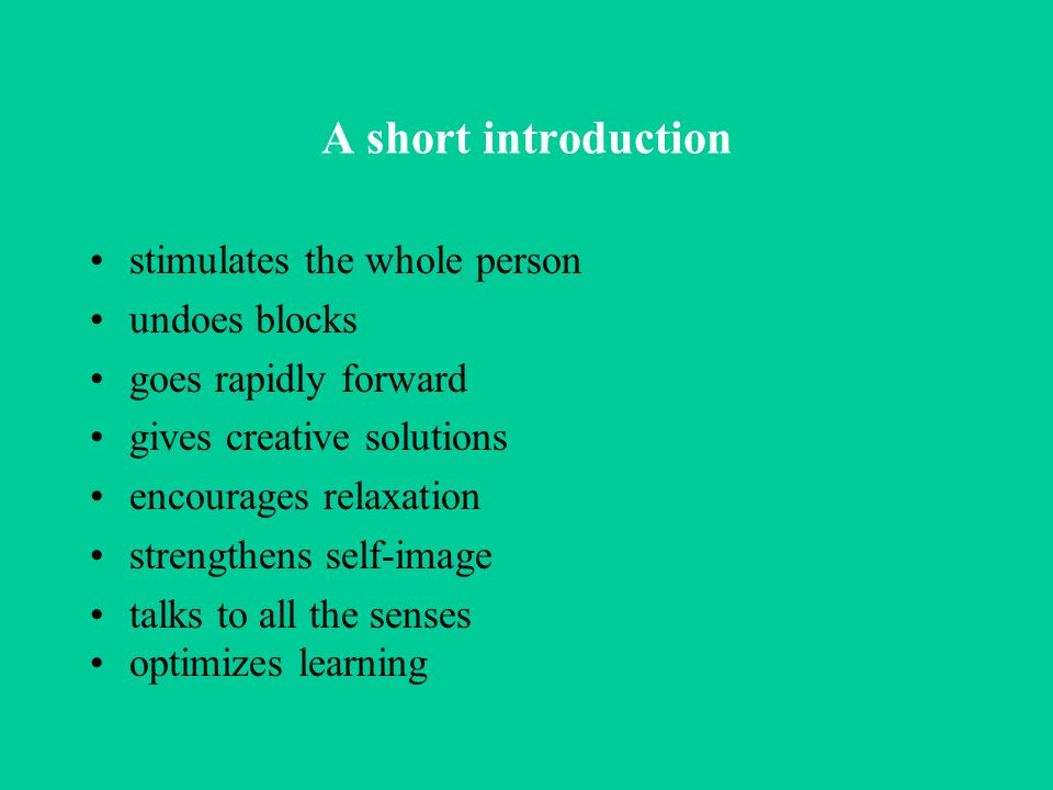 A short introduction stimulates the whole person undoes blocks