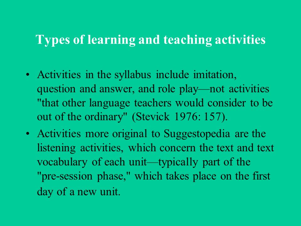 Types of learning and teaching activities