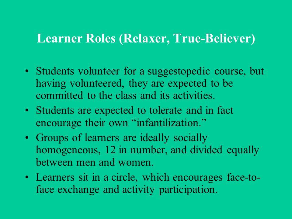 Learner Roles (Relaxer, True-Believer)