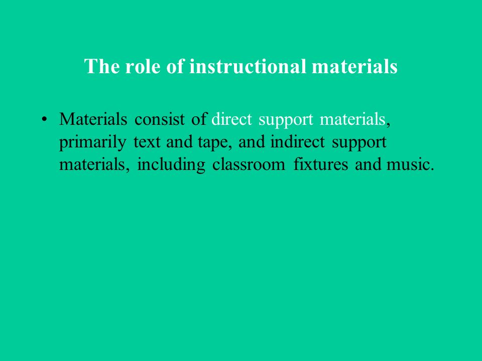 The role of instructional materials
