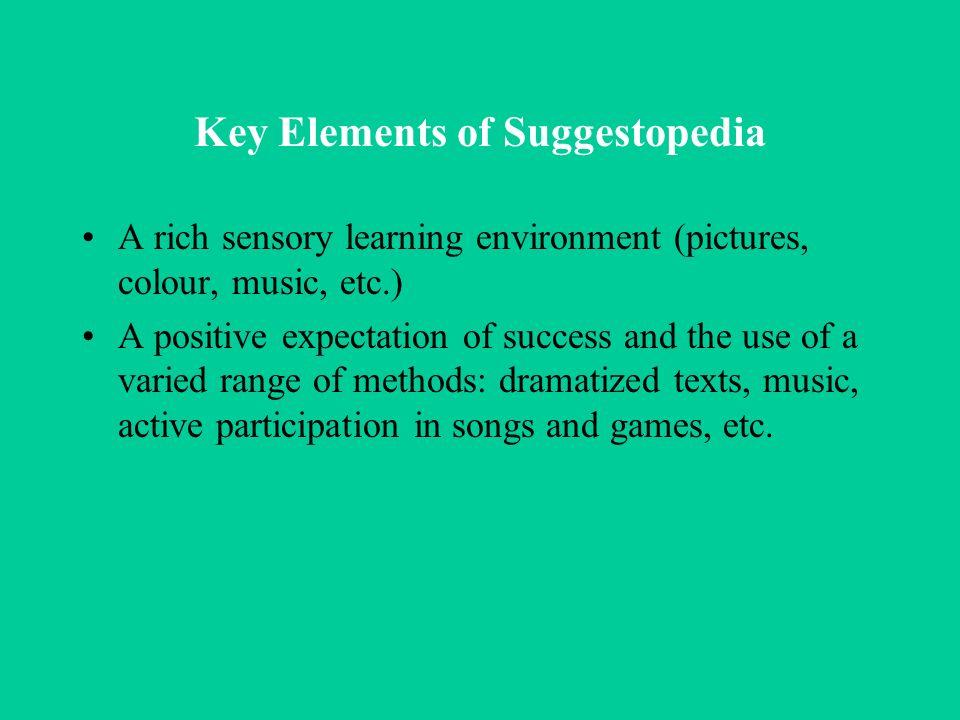 Key Elements of Suggestopedia