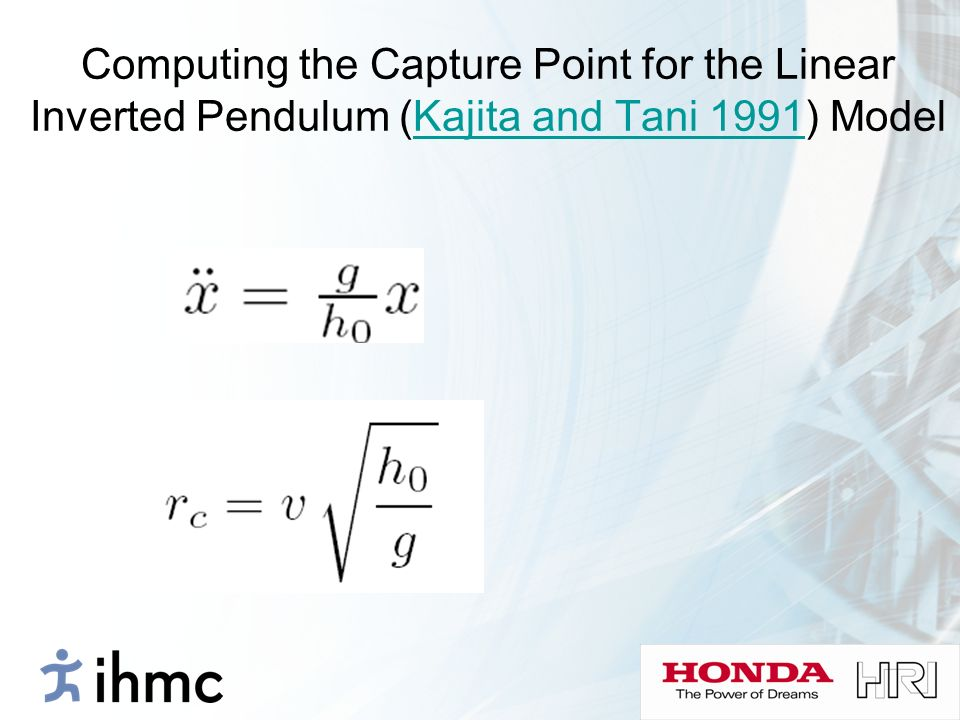 Computing the Capture Point for the Linear Inverted Pendulum (Kajita and Tani 1991) Model