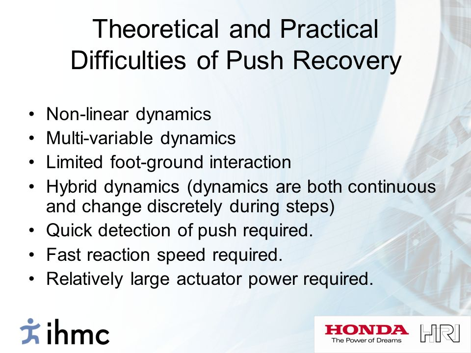 Theoretical and Practical Difficulties of Push Recovery