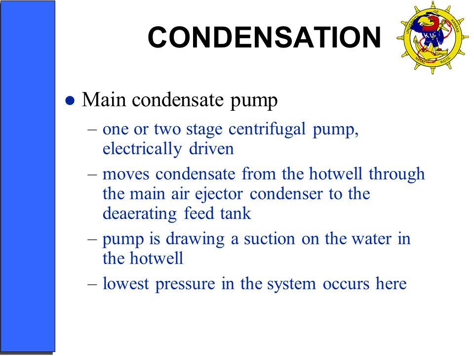 CONDENSATION Main condensate pump