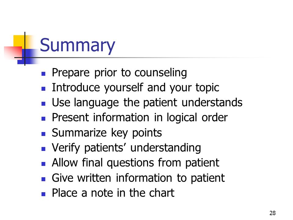 Summary Prepare prior to counseling Introduce yourself and your topic