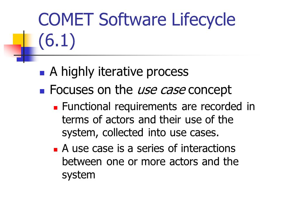 COMET Software Lifecycle (6.1)
