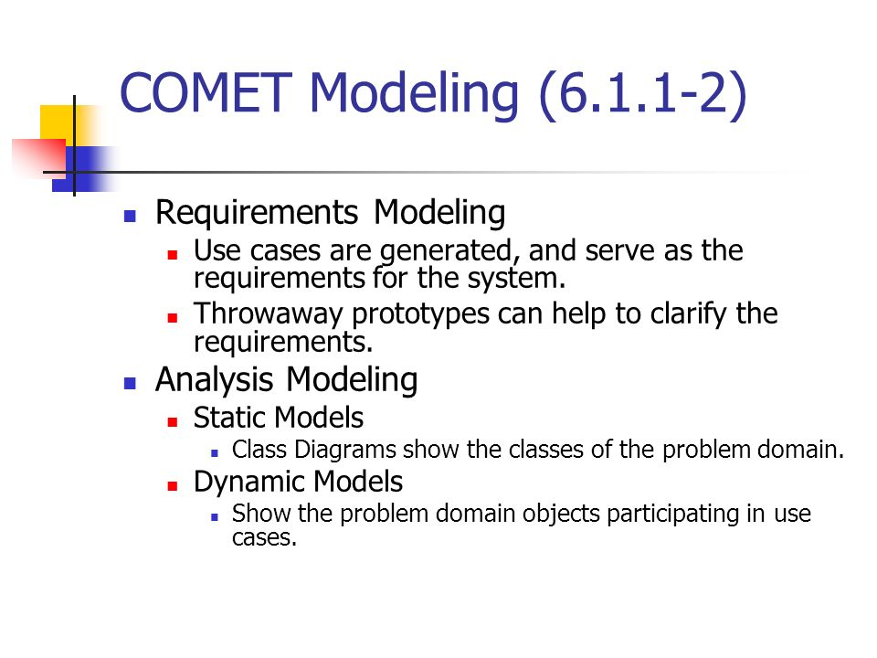 COMET Modeling (6.1.1-2) Requirements Modeling Analysis Modeling