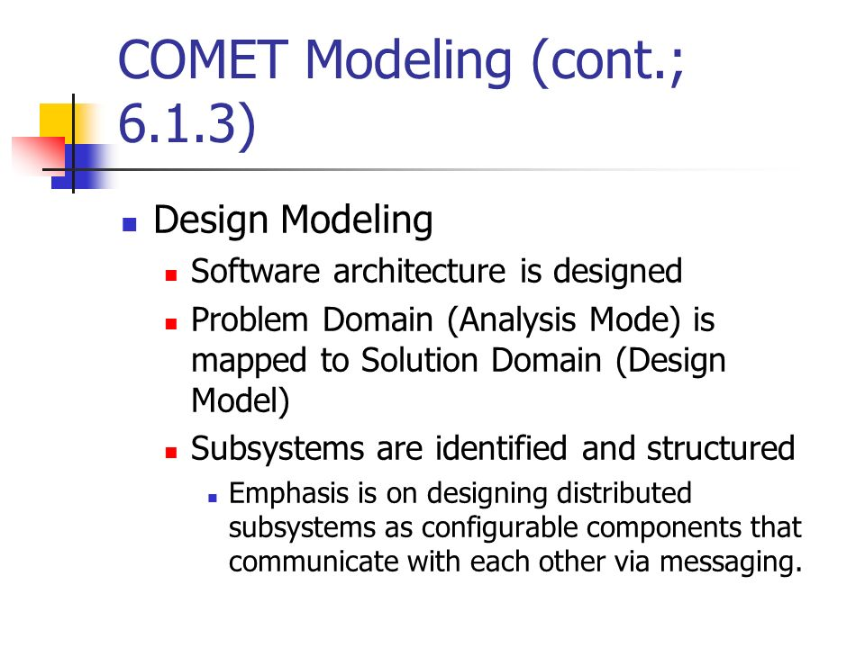 COMET Modeling (cont.; 6.1.3)