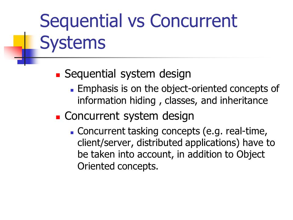 Sequential vs Concurrent Systems