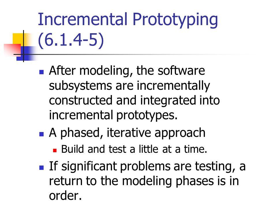 Incremental Prototyping (6.1.4-5)