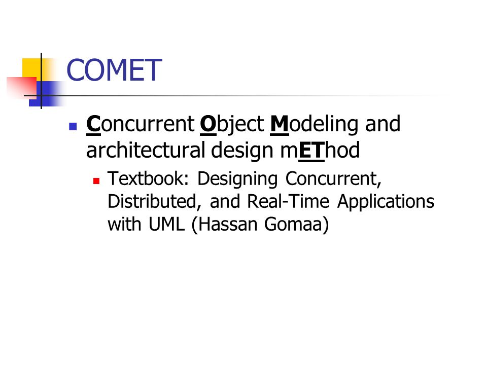 COMET Concurrent Object Modeling and architectural design mEThod