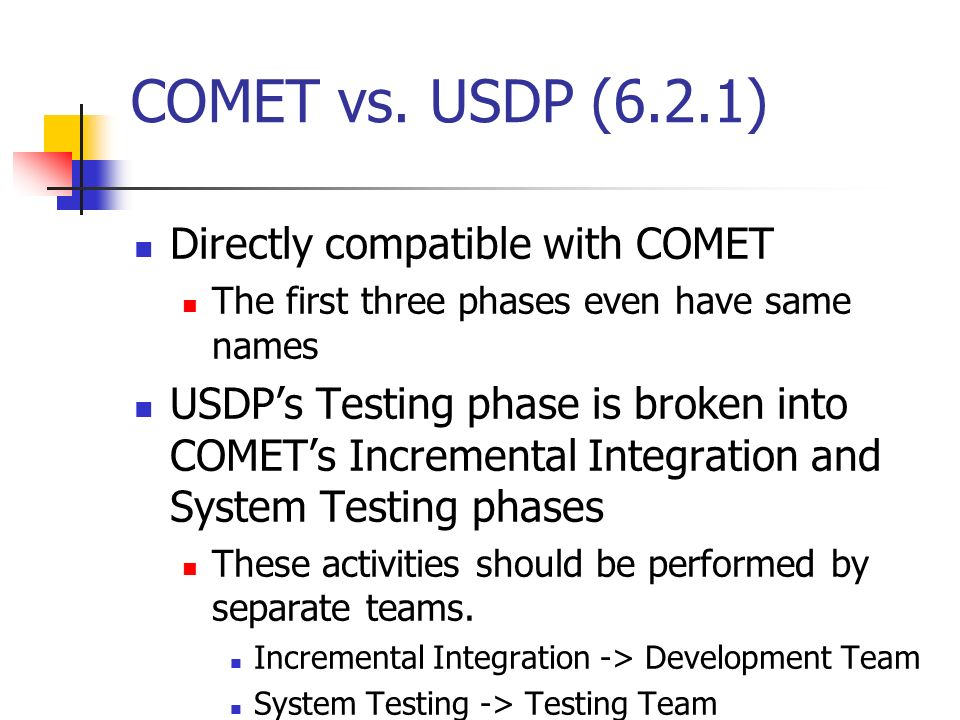 COMET vs. USDP (6.2.1) Directly compatible with COMET