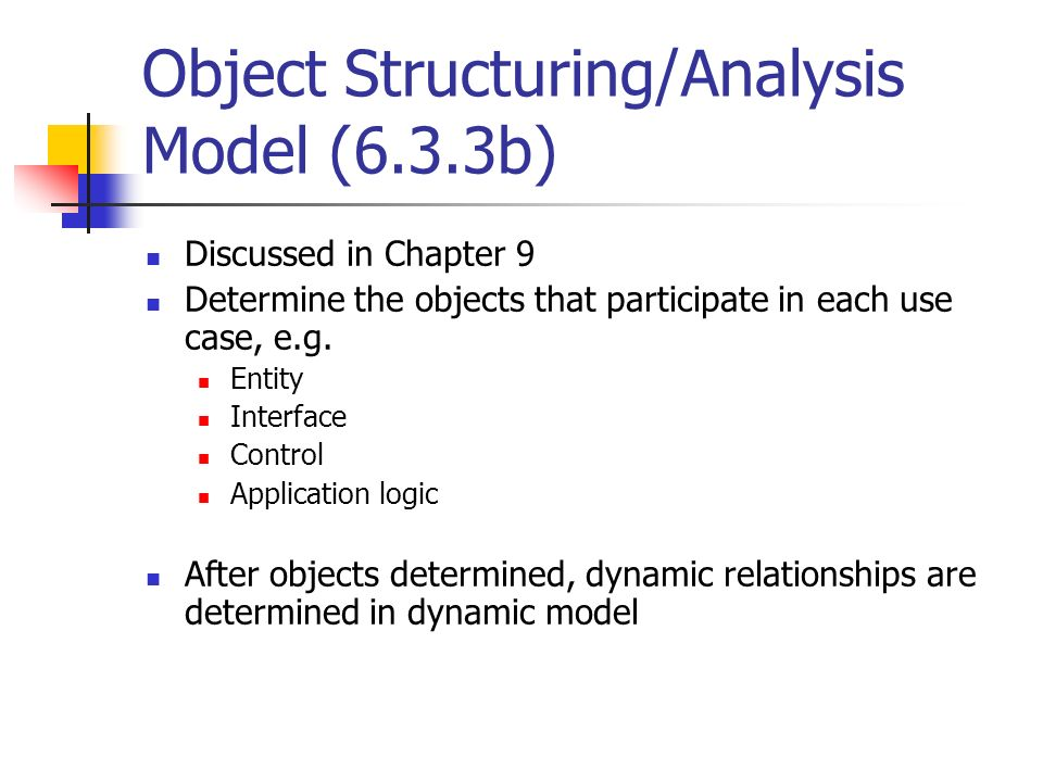 Object Structuring/Analysis Model (6.3.3b)