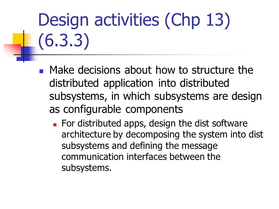 Design activities (Chp 13) (6.3.3)