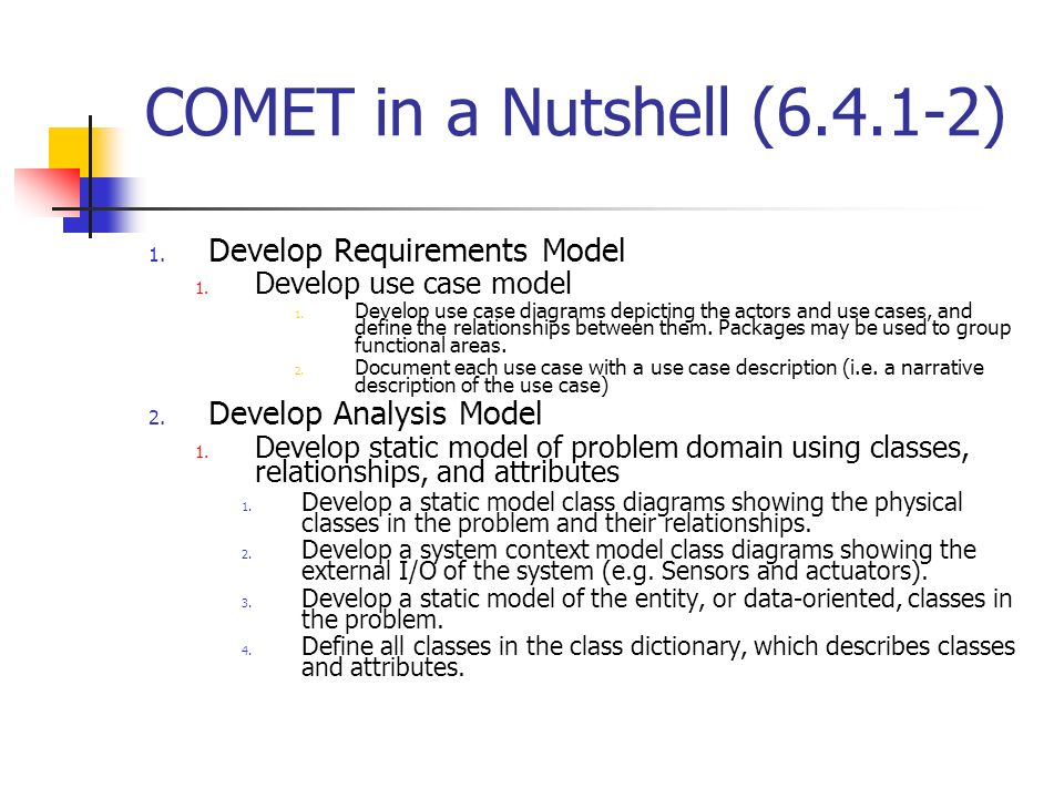 COMET in a Nutshell (6.4.1-2) Develop Requirements Model