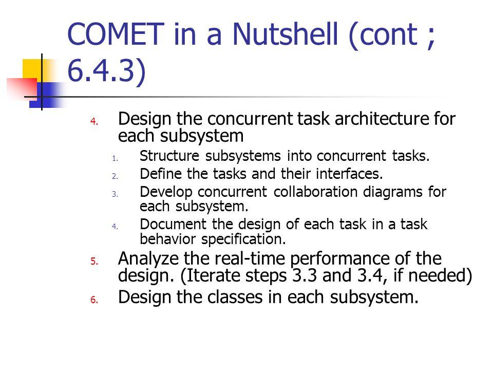 COMET in a Nutshell (cont ; 6.4.3)