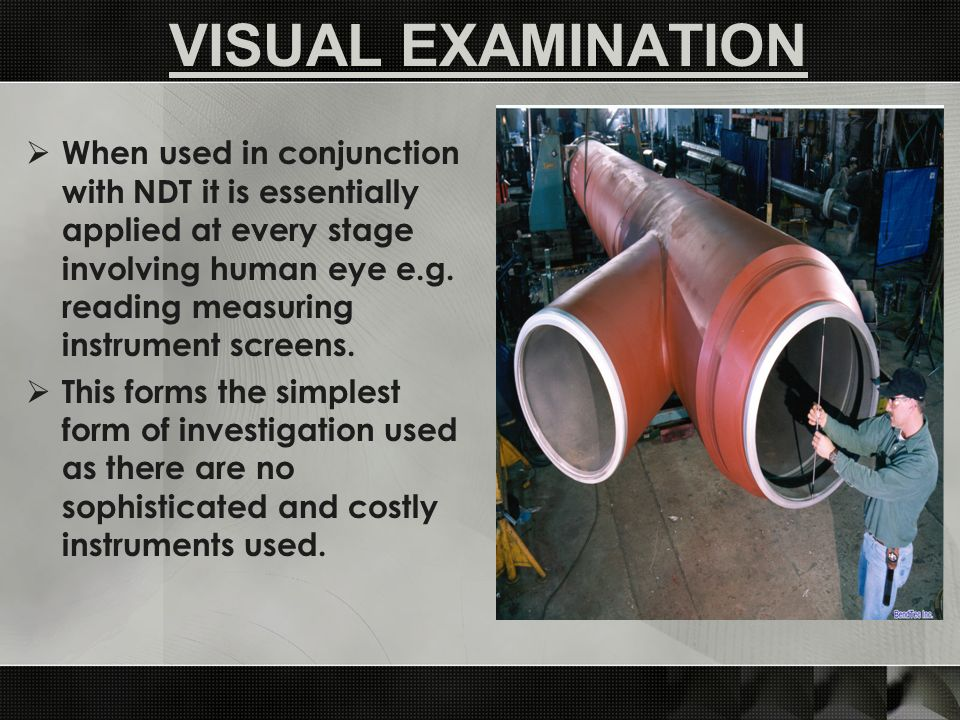 VISUAL EXAMINATION