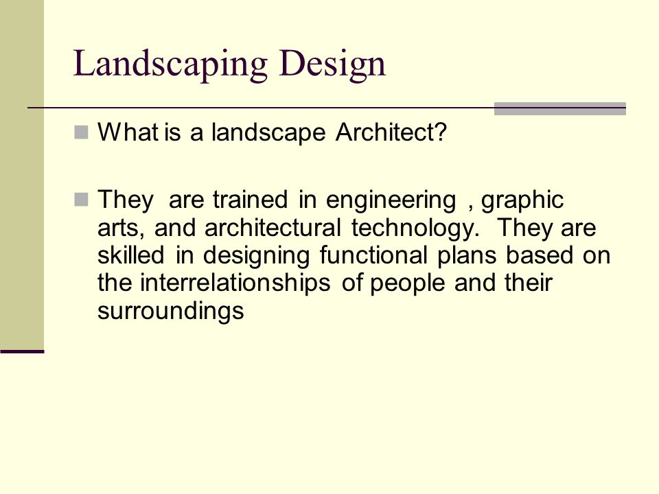 Landscaping Design What is a landscape Architect