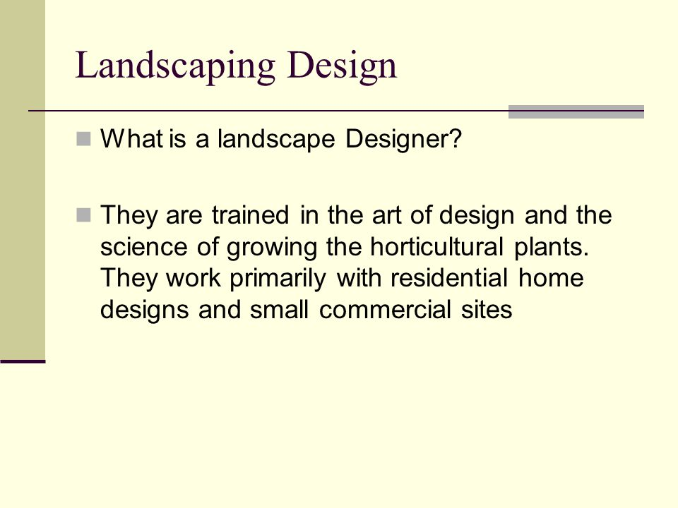 Landscaping Design What is a landscape Designer