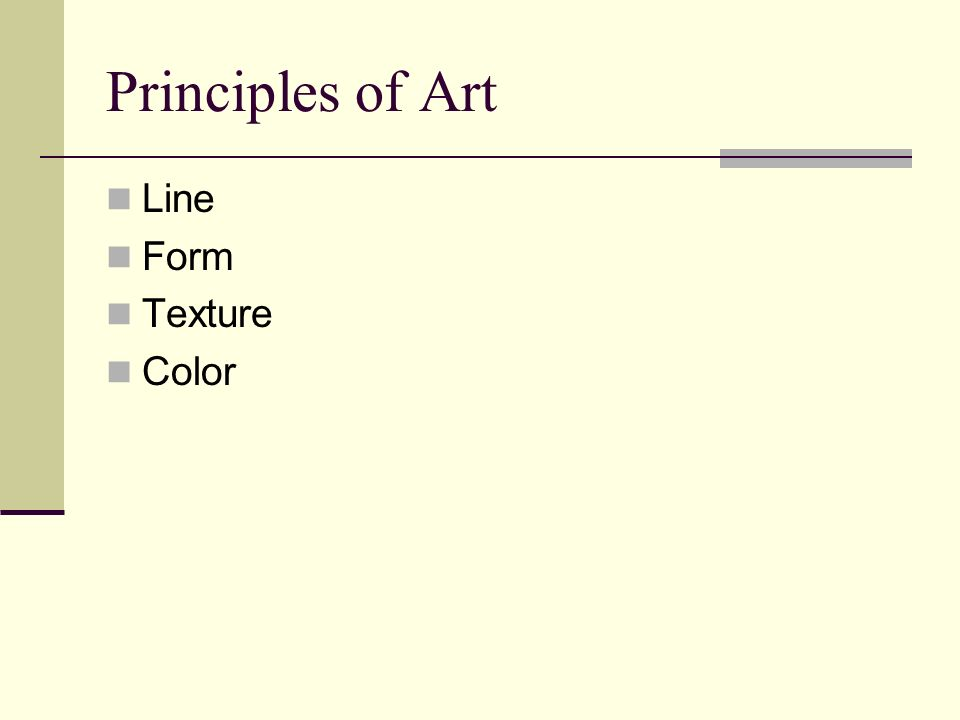 Principles of Art Line Form Texture Color