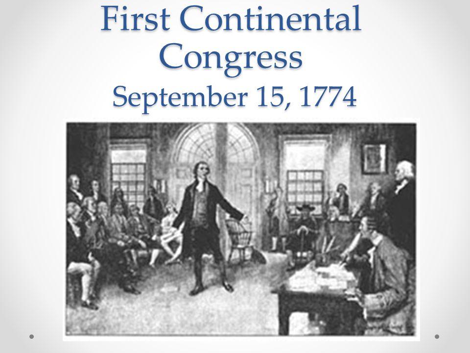First Continental Congress September 15, 1774