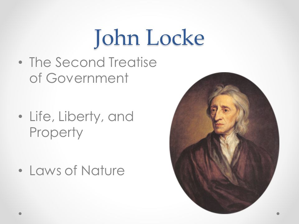 John Locke The Second Treatise of Government