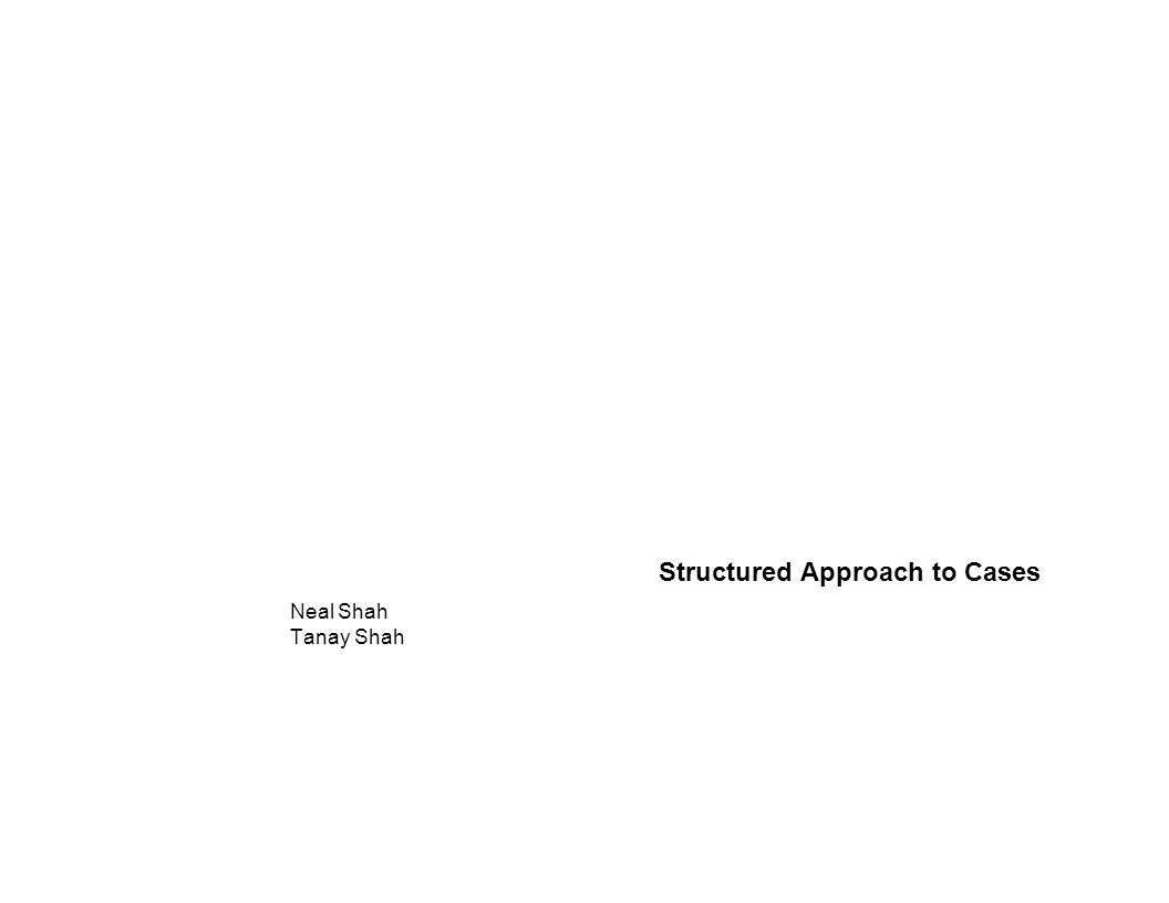 Structured Approach to Cases