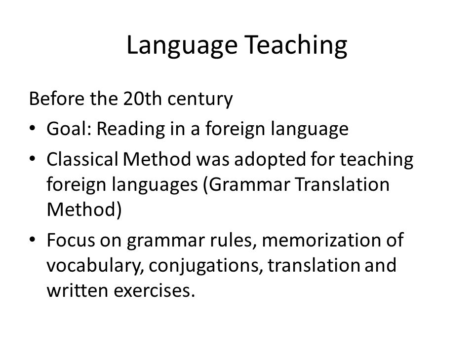 Language Teaching Before the 20th century