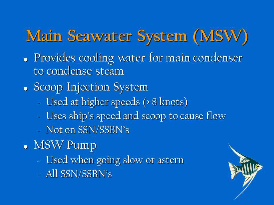 Main Seawater System (MSW)