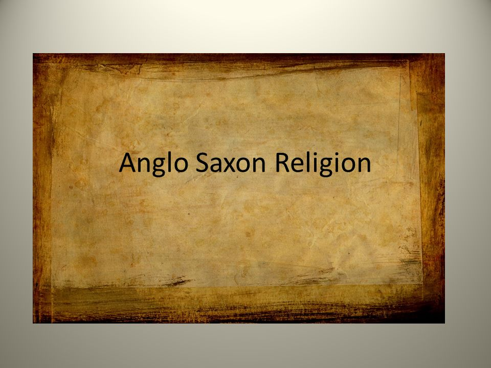 an overview of the history of the anglo saxon belief in christianity The eternal security: the anglo-saxon belief in christianity and fate imagine a life in which one is simply a pawn at the hands of a mysterious higher force stumbling and meandering through life's tribulations.