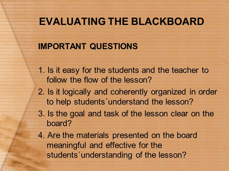 EVALUATING THE BLACKBOARD