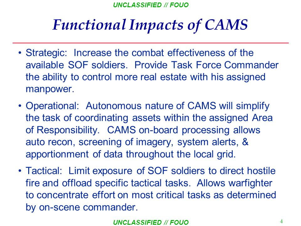 Functional Impacts of CAMS