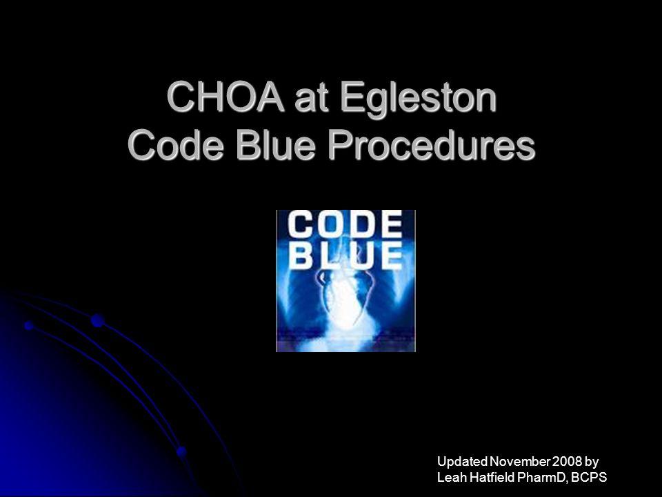 CHOA at Egleston Code Blue Procedures