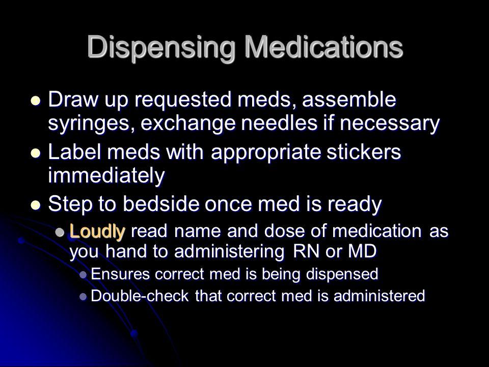 Dispensing Medications