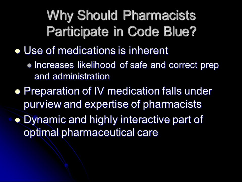Why Should Pharmacists Participate in Code Blue